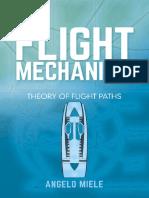(Dover Books on Aeronautical Engineering) Angelo Miele - Flight Mechanics_ Theory of Flight Paths-Dover Publications (2016).pdf