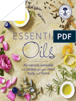 Essential Oils; All-Natural Remedies and Recipes for body, mind and soul,