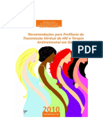 Recomendações para Profilaxia da Transmissão Vertical do HIV e Terapia Antirretroviral em Gestantes 2010.pdf
