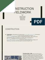 Construction Fieldwork