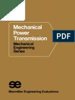 (Mechanical Engineering Series) Peter C Bell BSc (Eds.) - Mechanical Power Transmission-Palgrave Macmillan UK (1971)