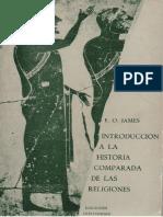 James, E. O. - Introduccion a La Historia Comparada de Las Religiones [1973]