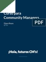 Cosas que debes saber de un Community Manager