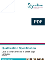 Qualification Specification - Level 6 NVQ Certificate in BSL