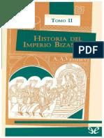 Historia Del Imperio Bizantino. Tomo II - Alexander a. Vasiliev