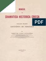 Sebastian Cirac Estopaan. Manual de Gramatica Historica Griega I. Lecciones de Fonética