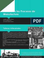 Historia de los procesos de manufactura