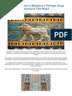 Falando Sobre o Mosaico e Porque Essa Técnica é Tão Boa - PDF