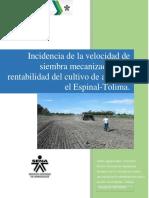 Incidencia de la velocidad de siembra en el cultivo de arroz