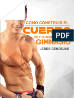 Como construir el cuerpo de tus sueños sin ir al Gimnasio - Jesús Cendejas.pdf