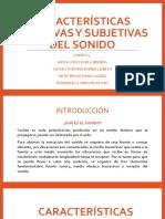 Características Objetivas y Subjetivas Del Sonido