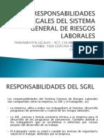 Responsabilidades Legales Del Sistema General de Riesgos Laborales