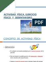 1 Actividad Fisica Ejercicio Fisico y Sedentarismo