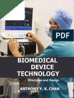 Anthony Y. K. Chan - Biomedical Device Technology_ Principles And Design (2007, Charles C Thomas Pub Ltd).pdf