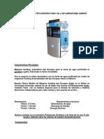 Maquina Vending Tipo Europeo Para 150 y 300 Garrafones Diarios