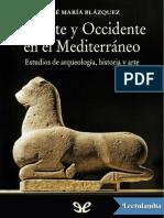 Oriente y Occidente en el Mediterraneo - Jose Maria Blazquez.pdf
