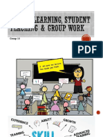 Guided Learning, Student Teaching & GROUP WORK