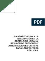 La Segregación y La Integración en La Sociología Urbana
