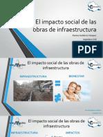 El Impacto Social de Las Obras de Infraestructura