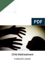 Child Maltreatment'Downloadfile(2).Pptx'