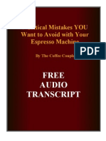 7 Critical Mistakes YOU Want to Avoid With Your Espresso Machine
