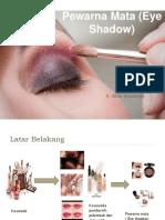 Ppt Eyeshadow Ok