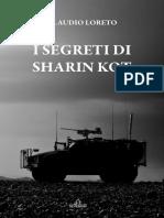 """CLAUDIO LORETO - """"I SEGRETI DI SHARIN KOT"""" - Romanzo (De Ferrari Editore – 2018)."""