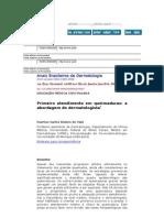 Anais Brasileiros de Dermatologia Primeiro to Em Queimaduras a Abordagem Do Dermatologist A