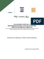 Taller Discucion de La Metodologia Para La Evaluacion Del Aprovechamiento Forestal