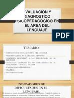 Evaluación y Diagnostico Psicopedagógico en El Área Del Lenguaje