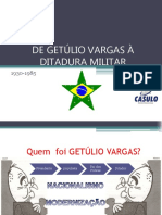 De Getúlio Vargas à Ditadura Militar