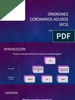 Síndromes Coronarios Agudos (ACS)
