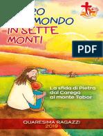 Il Giro Del Mondo in Sette Monti - Quaresima Ragazzi Verona 2019