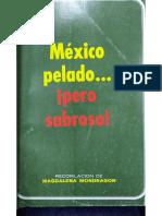 México pelado pero sabroso