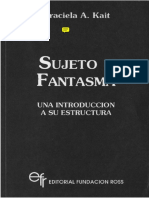 Kait, Graciela  - Sujeto y Fantasma (introducción a Lacan).pdf