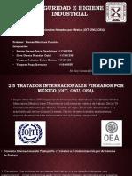 2.5 Tratados Internacionales Firmados Por México (OIT, OnU, OEA).