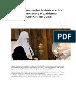 Así Fue El Encuentro Histórico Entre El Papa Francisco y El Patriarca Ortodoxo Ruso Kiril en Cuba