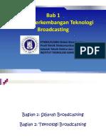 Bab 1 Sejarah Perkembangan Teknologi Broadcasting (1).pptx