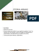 Historia Armas de Fuego