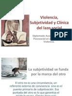Violencia, Subjetividad y Clínica Del Lazo Social