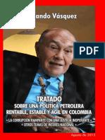 Tratado Sobre Una Politica Petrolera Rentable Estable y Agil en Colombia-hernando Vasquez