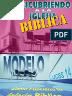 1 - MODELO, Cómo Funciona La Iglesia Bíblica