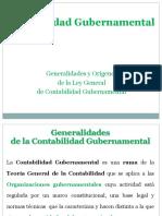 Generalidades y Origenes de La Ley General de Contabilidad Gubernamental