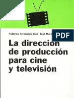 La Direccion de Produccion Para Cine y Television PARTE I