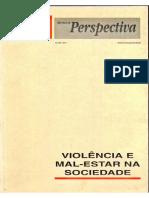 Violência e Mal estar na sociedade