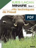 Lacan - Le seminaire 01 - Les écrits techniques de Freud (1953-1954).pdf