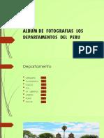 Album de Fotografias Los Departamentos Del Peru-Adriana
