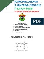 Spektroskopi Massa Trigliserida Ester Dan Metabolit Sekunder