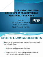 THE EFFECT OF CARGO, INCLUDING HEAVY LIFT ON SEAWORTHINESS AND STABILITY OF SHIP