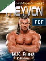 2 .Treyvon- M.K.E -Serie Kaliszian